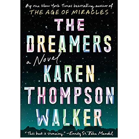 The Dreamers by Karen Thompson