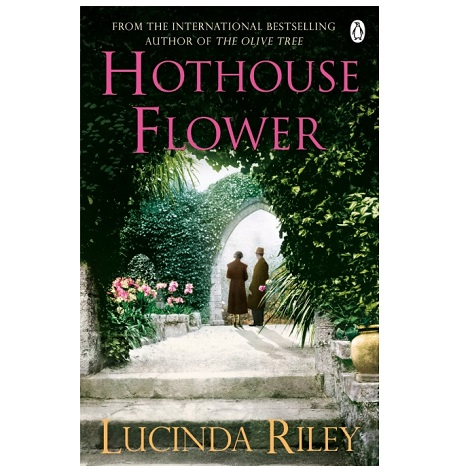 The Hothouse Flower by Lucinda Riley