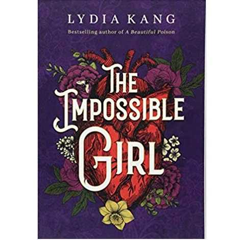 The Impossible Girl by Lydia Kang