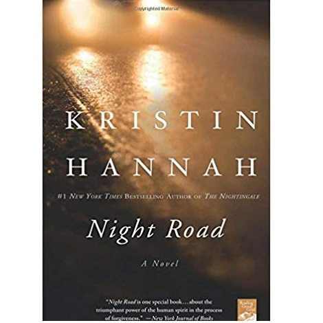 The Night Road by Kristin Hannah