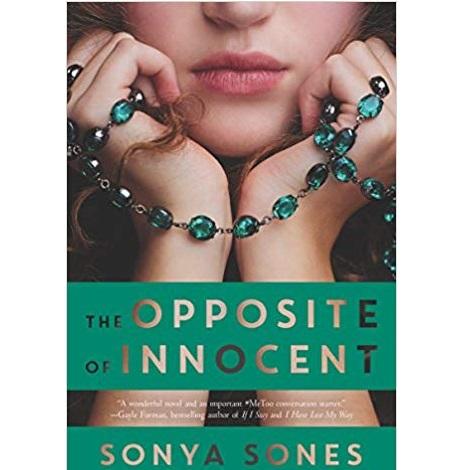 The Opposite of Innocent by Sonya Sones