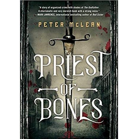 The Priest of Bones by Peter McLean