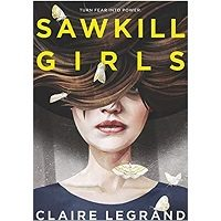 The Sawkill Girls by Claire Legrand