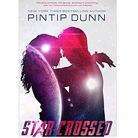 The Star-Crossed by Pintip Dunn