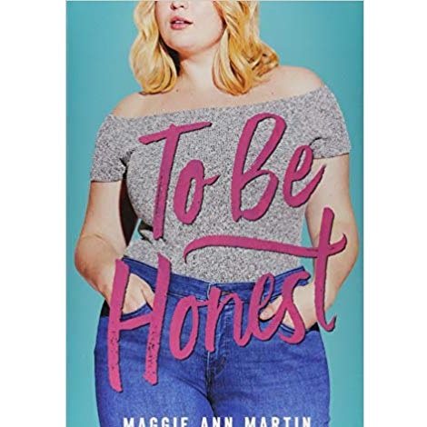To Be Honest by Maggie Ann Martint