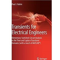 Transients for Electrical Engineers by Paul J. Nahin