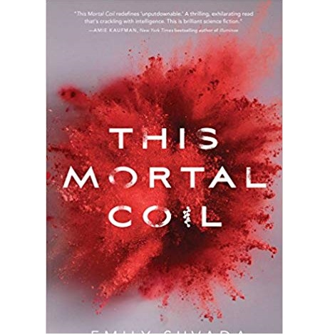 This Mortal Coil Series by Emily Suvada