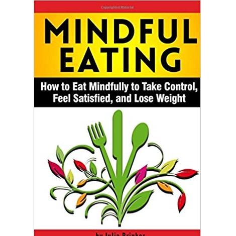 Mindful Eating by Julie Brinker