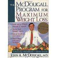 The McDougall Program for Maximum Weight by John A. McDougall