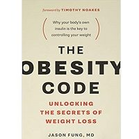 The Obesity Code by Dr. Jason Fung