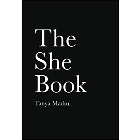 The She Book by Tanya Markul