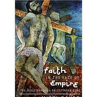 Faith in the Face of Empire by Mitri Raheb
