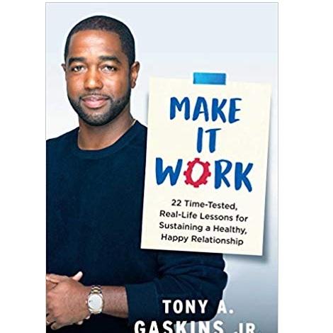 Make It Work by Tony A. Gaskins