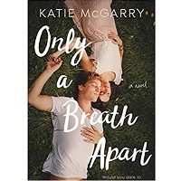 Only-a-Breath-Apart-by-Katie-McGarry