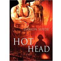 Hot Head Jun by Damon Suede