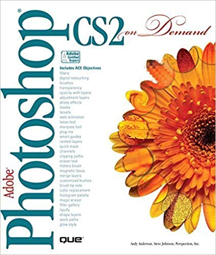 Adobe Photoshop CS2 on Demand by Andy Anderson