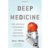 Deep Medicine by Eric Topol