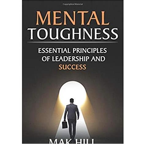 Mental Toughness by Mak HILL