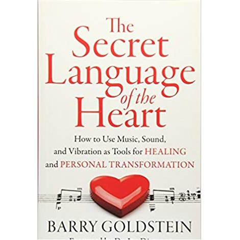 The Secret Language of the Heart by Barry Goldstein