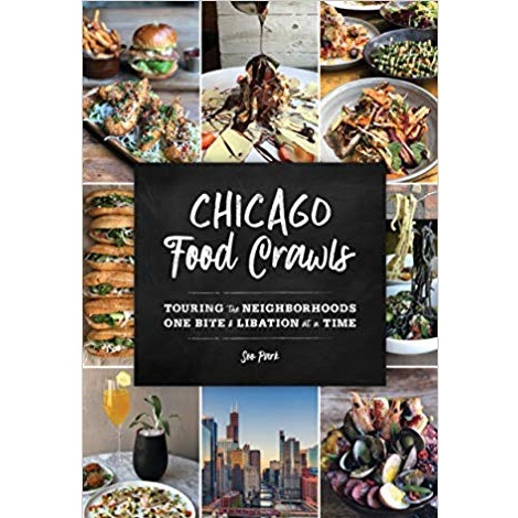 Chicago Food Crawls by Soo Park