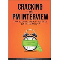 Cracking the PM Interview by Gayle Laakmann McDowell