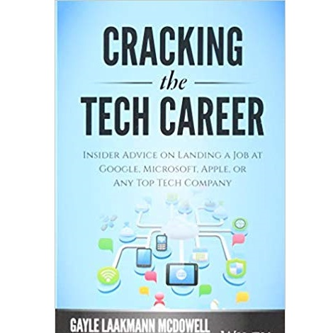 Cracking the Tech Career by Gayle Laakmann McDowell