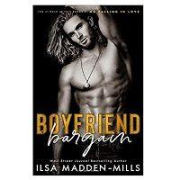 Boyfriend Bargain by Ilsa Madden-Mills