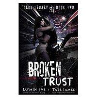 Broken Trust by Tate James