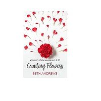 Counting Flowers by Beth Andrews