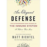 Elegant Defense by Matt Richtel