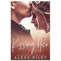 Kissing Her by Alexa Riley ePub Download
