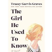 The Girl He Used to Know by Garvis Graves
