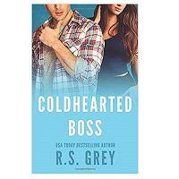 Coldhearted Boss by R.S. Grey