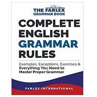 Complete English Grammar Rules by Farlex International