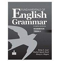 Fundamentals of English Grammar Workbook by Betty S. Azar