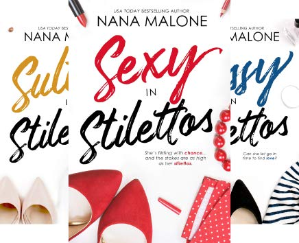 In Stilettos Series by Nana Malone