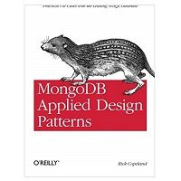 MongoDb Applied Design Patterns by Rick Copeland