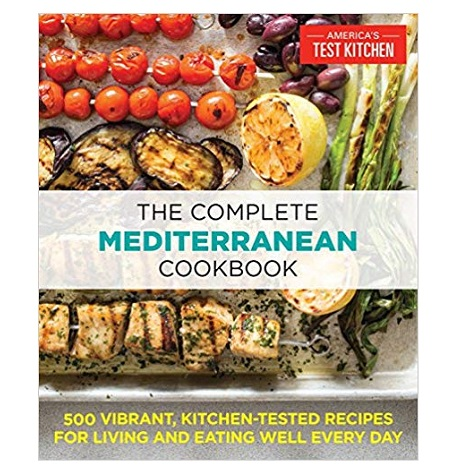 The Complete Mediterranean Cookbook by America's Test Kitchen