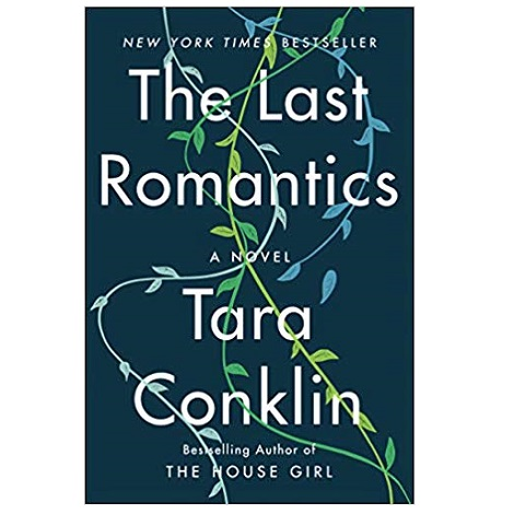 The Last Romantics by Tara Conklin PDF