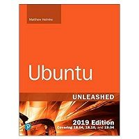 Ubuntu Unleashed 2019 Edition by Matthew Helmke