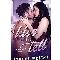 Kiss and Tell by Athena Wright
