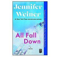 All Fall Down by Jennifer Weiner