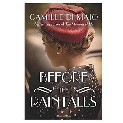 Before the Rain Falls by Di Maio, Camille