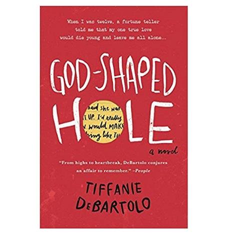 God-Shaped Hole by Tiffanie DeBartolo