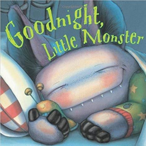Goodnight, Little Monster by Helen Ketteman