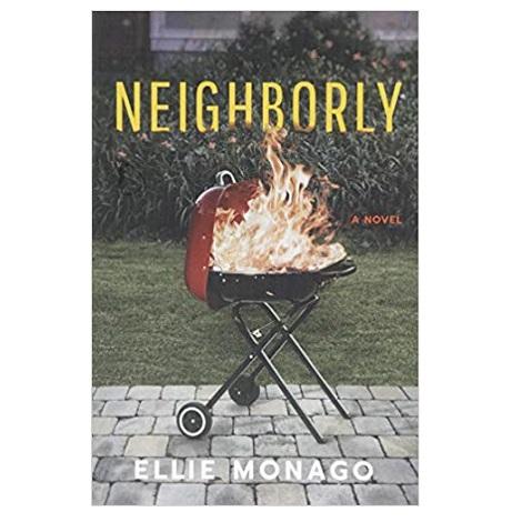 Neighborly by Ellie Monago