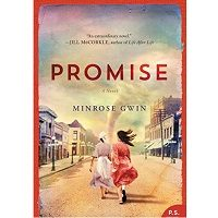 Promise by Minrose Gwin