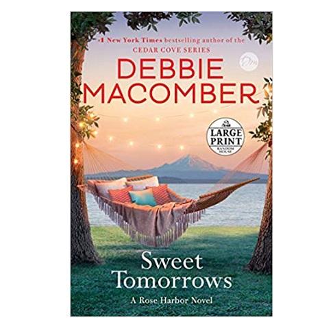 Sweet Tomorrows by Debbie Macomber