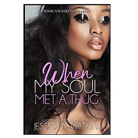 When My Soul Met A Thug by Jessica N. Watkins