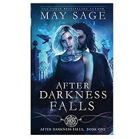 After Darkness Falls by May Sage